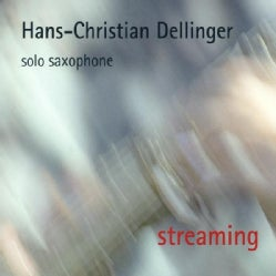 HANS-CHRISTIAN DELLINGER - STREAMING