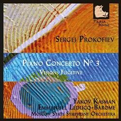 Yakov Kasman - Prokofiev: Piano Concerto No. 3/Visions Fugitive