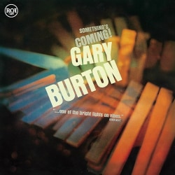 GARY BURTON - SOMETHING'S COMING