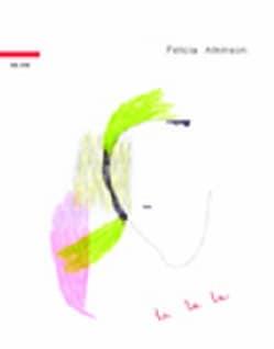 Felicia Atkinson - La La La
