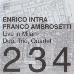 Enrico Intra - Live in Milan: Duo, Trio, Quartet