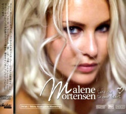 MALENE MORTENSEN - TAKE ME TO YOUR HEART