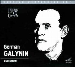 German Galynin - Legends of the 20th Century