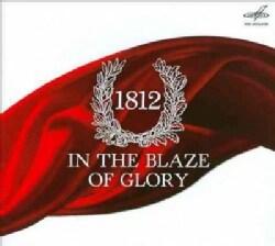 Pyotr Il'yich Tchaikovsky - Tchaikovksy: 1812: In the Blaze of Glory