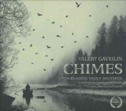 Valery Gavrilin - Gavrilin: Chimes