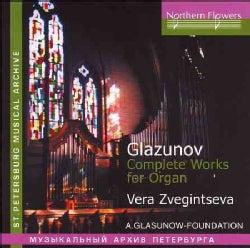 Vera Zvegintseva - Glazunov: Complete Works for Organ