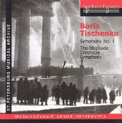 Leningrad Philharmonic Orchestra - Tishchenko: The Blockade Chronicle Symphony