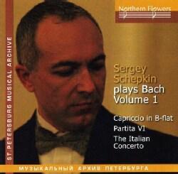 Sergey Schepkin - Bach: Piano: Vol. 1: Italian Concerto/Capriccio B Flat/Partita VI