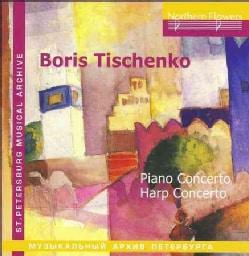 Leningrad Philharmony - Tishchenko: Piano Concerto/Harp Concerto