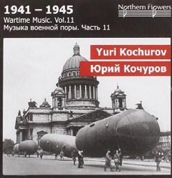 Yuri Vladimirovich Kochurov - Kochurov: Wartime Music: Vol. 11: Macbeth Symphony/Overture/March/Aria