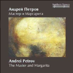 Andrey Petrov - Petrov: The Master and Margarita: Music for the Ballet