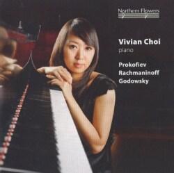 Vivian Choi - Prokofiev, Rachmaninov, Godowsky