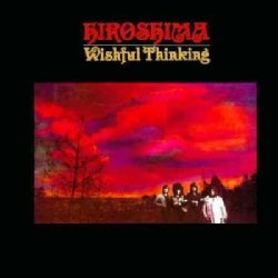 Hiroshima - Wishful Thinking