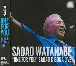 Sadao Watanabe - One for You: Sadao & Bona Live