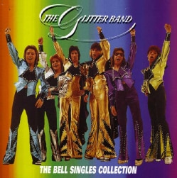 Glitter Band - Bell Singles Collection