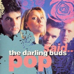 Darling Buds - Pop Said