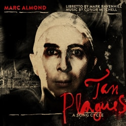 Marc Almond - Ten Plagues: A Song Cycle