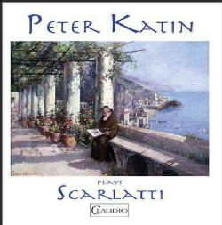 Peter Katin - Peter Katin Plays Scarlatti (Audio Only)