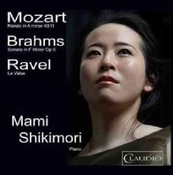 Mami Shilkimori - Mozart/Brahms/Ravel: Mami Shilkimori