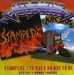 Krokus - Stampede: To Rock Or Not