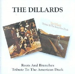 Dillards - Roots and Branches/Tribute To The American Duck