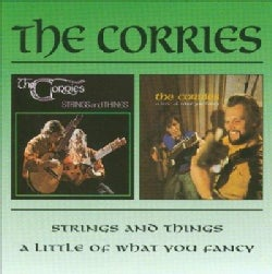 Corries - Strings & Things/A Little of What You Fancy