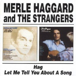 Merle Haggard - Hag/Let Me Tell You About a Song