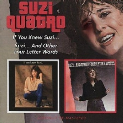 Suzi Quatro - If You Knew Suzi/Suzi...And Other Four Letter