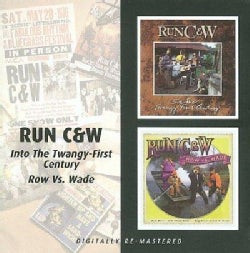 Run C&w - Into The Twangy: First Century/Row Vs Wade