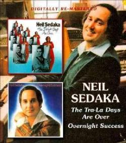Neil Sedaka - The Tra-La Days Are Over/Overnight Success