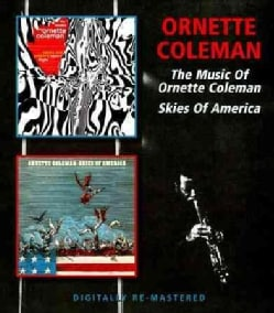 Ornette Coleman - The Music Of/Skies of America
