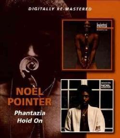 Noel Pointer - Phantazia/Hold on