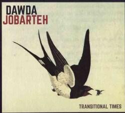 Dawda Jobarteh - Transitional Times