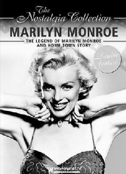 Legend of Marilyn Monroe and Home Town Story: The Nostalgia Collection (DVD)