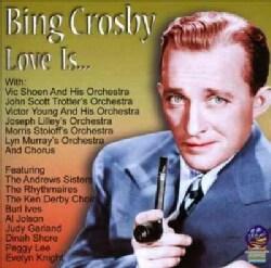 Bing Crosby - Love Is Funny, Sad, Quiet, Mad, Good, Bad