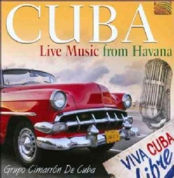 Grupo Cimarron De Cuba - Cuba: Live Music from Havana