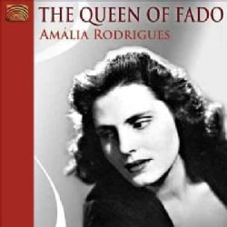 Amalia Rodrigues - The Queen of Fado: Amalia Rodrigues