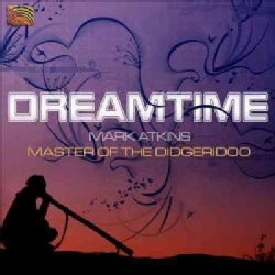 Mark Atkins - Atkins: Dreamtime
