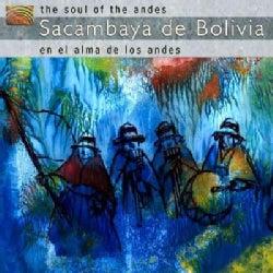 Sacambaya De Bolivia - Soul of The Andes