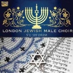 London Jewish Male Choir - S'u Sh'orim