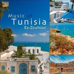 Ez-Zouhour - Music of Tunisia