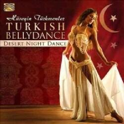 Huseyin Turkmenler - Turkish Bellydance: Desert Night Dance