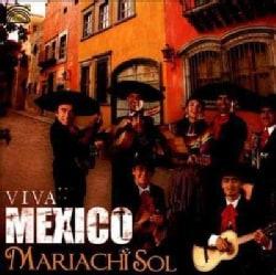 Mariachi Sol De Mexico - Viva Mexico