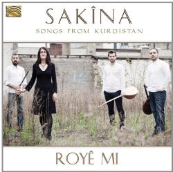 Sakina - Roye Mi: Songs from Kurdistan