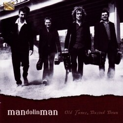 Mandolin Man - Old Tunes, Dusted Down