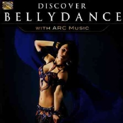 Various - Discover Bellydance with Arc Music