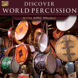 Various - Discover World Percussion with Arc Music