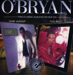 O'BRYAN - DOIN' ALRIGHT/YOU & I