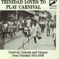 Various - Trinidad Loves To Play Carnival