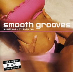 SMOOTH GROOVES: A COOL BLEND OF R'N'B - SMOOTH GROOVES: A COOL BLEND OF R'N'B